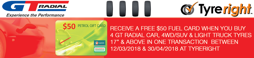 Buy 4 GT Radial Tyres at Tyreright and Receive a FREE Fuel Card